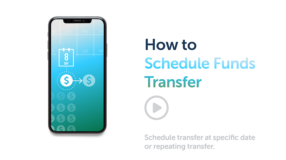 Banking Tips: How to Schedule a Funds Transfer