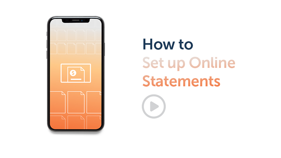 Banking Tips: How to Set up Online Statements