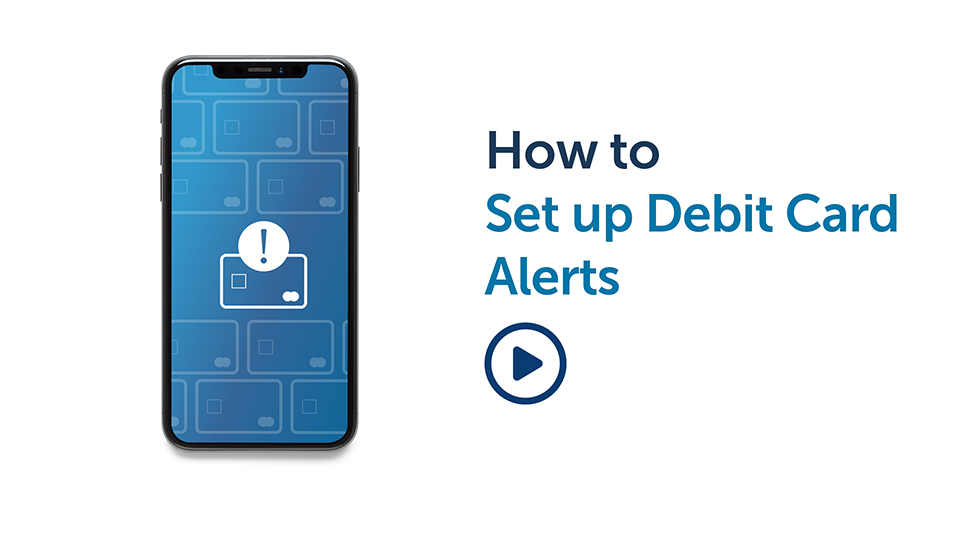 Banking Tips: How to setup Debit Alerts